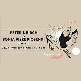 Koncerty: Peter J. Birch + Sonia Pisze Piosenki