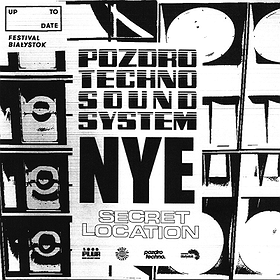 Sylwester 2018/2019: Pozdro Techno Sound System NYE Secret Location