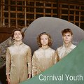 Pop / Rock: Carnival Youth - Poznań, Poznań