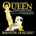 Koncerty: QUEEN SYMFONICZNIE w Białymstoku na V-lecie projektu! , Białystok