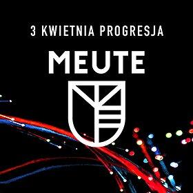 Koncerty: MEUTE - Warszawa