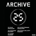 Koncerty: Archive - Gdańsk, Gdańsk