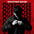 Events: Pogotowie Techno // The Next Stage Of Overdose [Parallx], Łódź