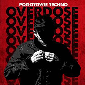Imprezy: Pogotowie Techno // The Next Stage Of Overdose [Parallx]
