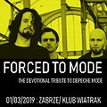 Events: Forced to Mode - Tribute to Depeche Mode, Zabrze
