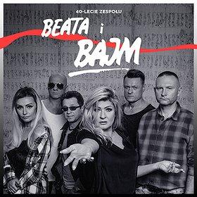 Koncerty: BEATA i BAJM - 40-LECIE