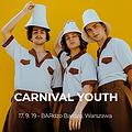 Pop / Rock: Carnival Youth - Warszawa, Warszawa
