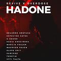 Revive x Overdose - Hadone