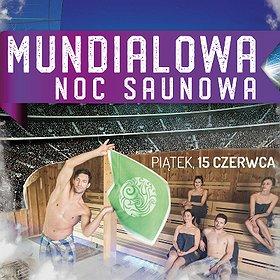 Others: Mundialowa Noc Saunowa