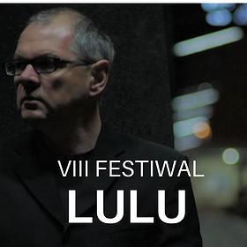 Festiwale: Festiwal LULU - 28 grudnia 2018
