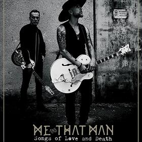 Me And That Man (Nergal & John Porter)