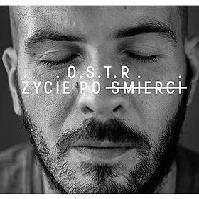 Concerts: OSTR - Życie po śmierci - PREMIERA