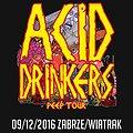Koncerty: ACID DRINKERS, Zabrze