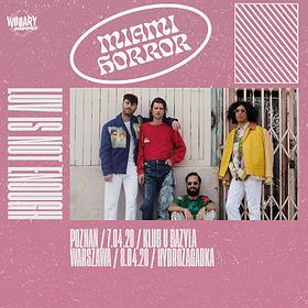 Miami Horror / Warszawa
