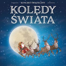 Koncerty: Kolędy Świata - Warszawa