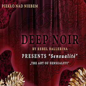 "Inne: Deep Noir ""The Art of Sensuality"""