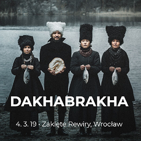 Koncerty:  DakhaBrakha - Wrocław
