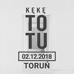 Hip Hop / Reggae: KęKę ToTu - Toruń