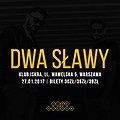 "Koncerty: Dwa Sławy - ""Dandys Flow"" tour, Warszawa"