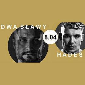 Koncerty: Dwa Sławy Dandys Flow & Hades Świattło