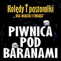 """Koncerty: 60-lecie Piwnicy Pod Baranami. Kolędy i Pastorałki """"Dla Miasta i Świata"""", Gdańsk"""
