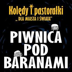 """Bilety na 60-lecie Piwnicy Pod Baranami. Kolędy i Pastorałki """"Dla Miasta i Świata"""""""