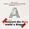 Koncerty: Koncert dla Nury, Matki z Aleppo, Kraków