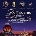 Koncerty: The 3 Tenors& Soprano- Włoska Gala Operowa - Katowice, Katowice