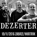 Koncerty: DEZERTER, Zabrze