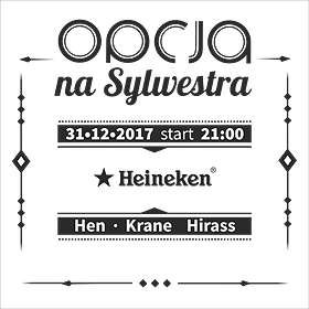 : Opcja Na Sylwestra - Hen / Krane / Hirass  - SYLWESTER