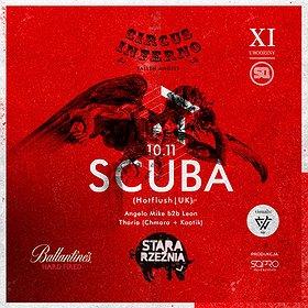 Bilety na XI Urodziny SQ: Circus Inferno pres. SCUBA!