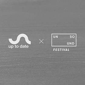 Festivals: Unsound × Up To Date Festival