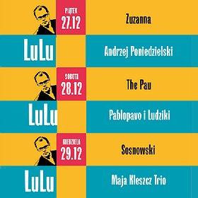 Festiwale: IX Festiwal LuLu - 29.12