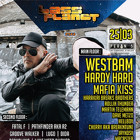 Imprezy: Bass Planet 2017 with Westbam, Hardy Hard