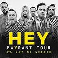 Koncerty: HEY FAYRANT TOUR - WARSZAWA, Warszawa