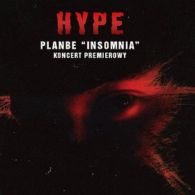 "Koncerty: HYPE pres. PlanBe ""Insomnia"""