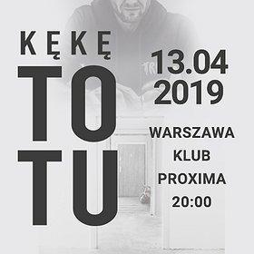 Koncerty: KęKę ToTu Tour - Warszawa