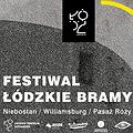 Koncerty: Festiwal Łódzkie Bramy, Łódź