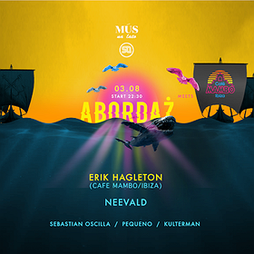 Events: ABORDAŻ! pres. Cafe Mambo Ibiza!
