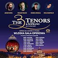 Koncerty: The 3 Tenors& Soprano- Włoska Gala Operowa - Poznań, Poznań