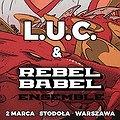 Koncerty: L.U.C & Rebel Babel Ensemble - poetyka rapu z siłą orkiestry dętej, Warszawa