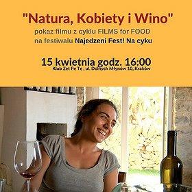 : Natura, kobiety i wino - FILMS for FOOD na festiwalu Najedzeni Fest! Na cyklu