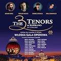 Koncerty: The 3 Tenors& Soprano- Włoska Gala Operowa - Bydgoszcz, Bydgoszcz