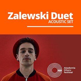 Koncerty: Akademia Gitary: festiwal / Zalewski Duet (acoustic set) - KOZIEGŁOWY