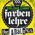 Koncerty: FARBEN LEHRE + ANALOGS + ZIELONE ŻABKI , Zabrze