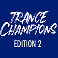 Events: Trance Champions Edition 2!, Wrocław