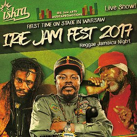 Koncerty: Irie Jam Fest 2017 Reggae Jamaica Night