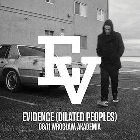 EVIDENCE (Dilated Peoples) Wrocław
