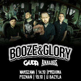 Booze & Glory + Giuda, The Analogs - Poznań