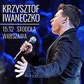 Koncerty: Krzysztof Iwaneczko (OPEN STAGE), Warszawa
